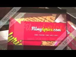 Get All songs Lyrics, hindi songs lyrics, punjabi songs lyrics, tamil songs lyrics and telugu songs lyrics at www.filmylyrics.com  https://www.filmylyrics.com