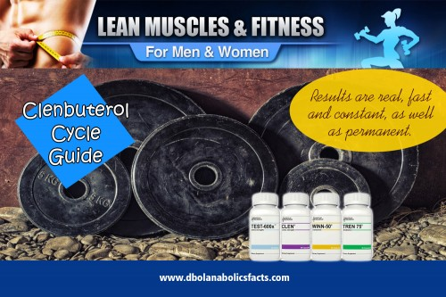 Build muscle quicker and easier with clenbuterol cycle guide at http://dbolanabolicsfacts.com/clenbuterol-cycle-guide/